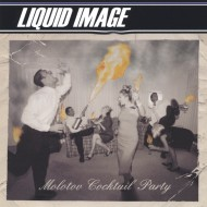 Molotov Cocktail Party (Album) – Liquid Image