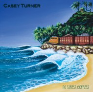 No Stress Express (Album) – Casey Turner